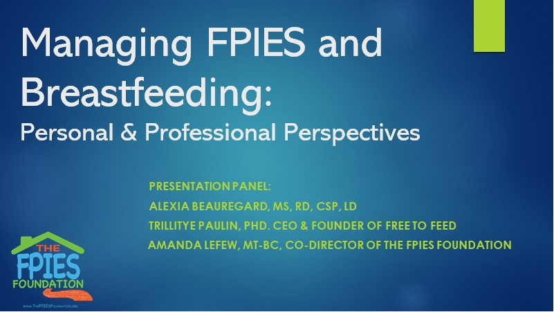 Managing FPIES and Breastfeeding_ Personal and Professional Perspectives